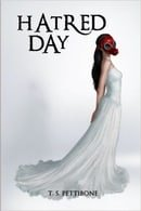 Hatred Day by T.S. Pettibone Book Trailer