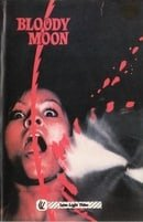 Bloody Moon (La lune de sang)