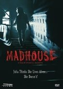Madhouse