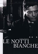 Le Notti Bianche - Criterion Collection
