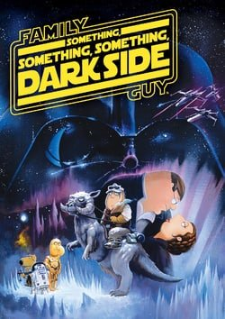 Family Guy Something, Something, Something, Dark Side