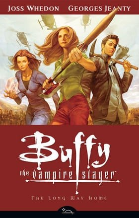 Buffy the Vampire Slayer: The Long Way Home (Buffy the Vampire Slayer: Season 8 #1)