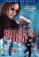 Bullets of Love