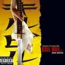 Kill Bill: Volume 1 Original Soundtrack