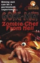 Goremet, Zombie Chef from Hell