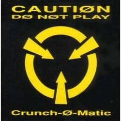 Crunch-O-Matic
