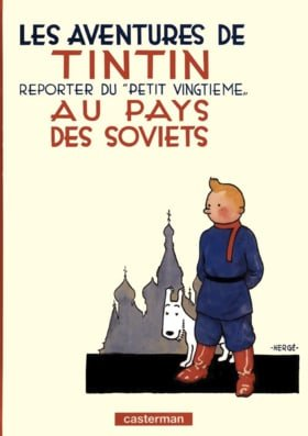 Tintin in the Land of the Soviets (Adventures of Tintin)