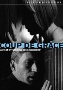 Coup de Grâce - Criterion Collection