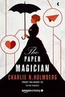 The Paper Magician - Édition française (Saga The Paper Magician t. 1) (French Edition)