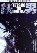 Tetsuo: The Iron Man