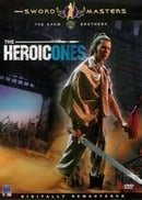 The Heroic Ones (Shaw Brothers)