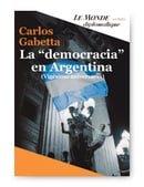 """La """"Democracia"""" en Argentina: Vigésimo Aniversario"""