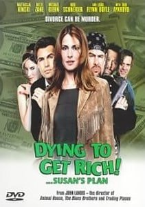 Dying to Get Rich! ...Susan's Plan