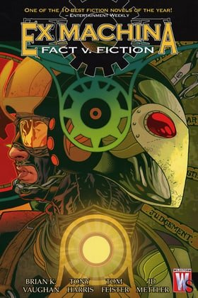 Ex Machina, Vol. 3: Fact v. Fiction