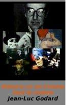 Histoire(s) du cinéma: Toutes les histoires