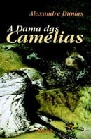 A Dama das Camélias (La Dame Aux Camelias)