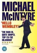 Michael McIntyre: Hello Wembley!