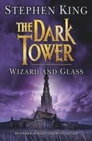 Wizard and Glass: The Dark Tower (Book 4)