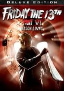Friday the 13th, Part VI: Jason Lives (Deluxe Edition)