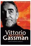 Vittorio racconta Gassman: Una vita da mattatore
