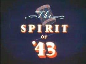 The Spirit of '43