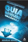 Guia do Mochileiro das Galáxias, O - Vol. 1