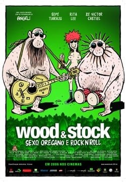 Wood & Stock: Sexo, Orégano e Rock'n'Roll