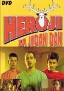 Heroji za jedan dan