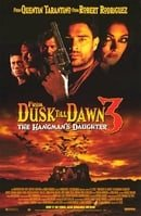 From Dusk Till Dawn 3: The Hangman