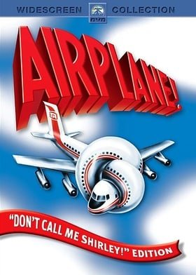 Airplane! (Don't Call Me Shirley! Edition)