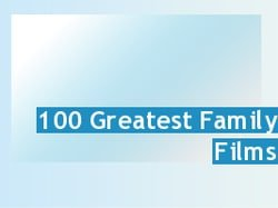 The 100 Greatest Family Films