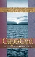 Cape Cod (The Writings of Henry D. Thoreau)