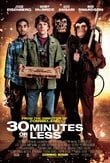 30:Minutes Or Less