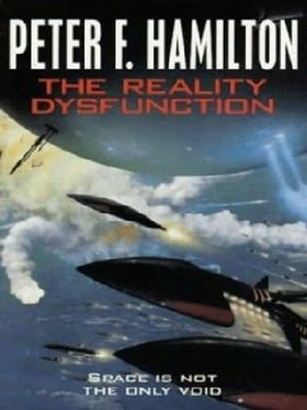 The Reality Dysfunction (Night's Dawn Trilogy)