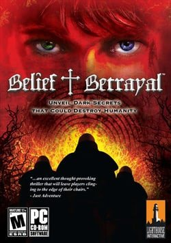 Belief & Betrayal