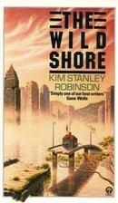 The Wild Shore (Orbit Books)