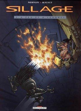 Sillage, Vol. 1 : A feu et à Cendres