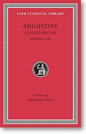 Augustine, VIII: Confessions, Books I-VIII (Loeb Classical Library)