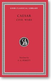 Caesar, II, The Civil Wars (Loeb Classical Library)