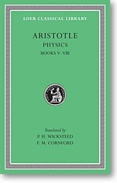 Aristotle, V: Physics, Books V-VIII (Loeb Classical Library)