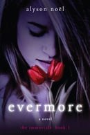 Evermore (The Immortals, Book 1)