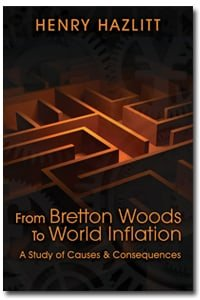 From Bretton Woods to World Inflation