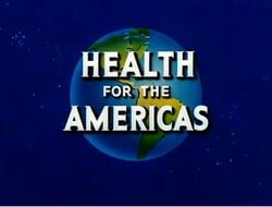 Health for the Americas: Cleanliness Brings Health