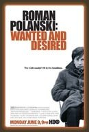 Roman Polanski: Wanted and Desired