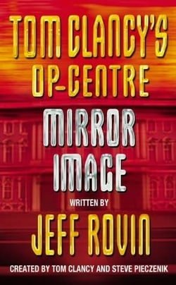Mirror Image (Tom Clancy's Op-Centre, Book 2)