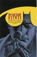 PLANETARY BATMAN: NIGHT ON EARTH