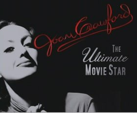 Joan Crawford: The Ultimate Movie Star
