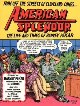 American Splendor and More American Splendor: The Life and Times of Harvey Pekar