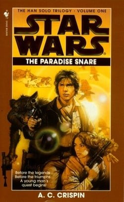 The Paradise Snare (Star Wars, The Han Solo Trilogy #1) (Book 1)