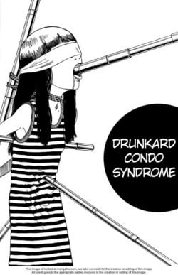 Drunkard Condo Syndrome